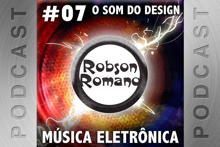 #07 – O Som do Design: Música Eletrônica