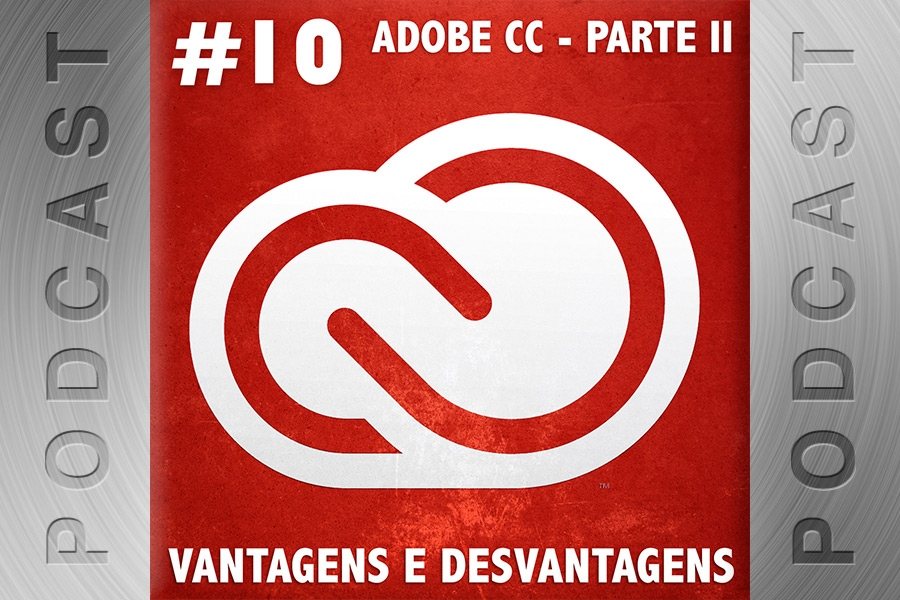 #10 – Adobe Creative Cloud – Parte II