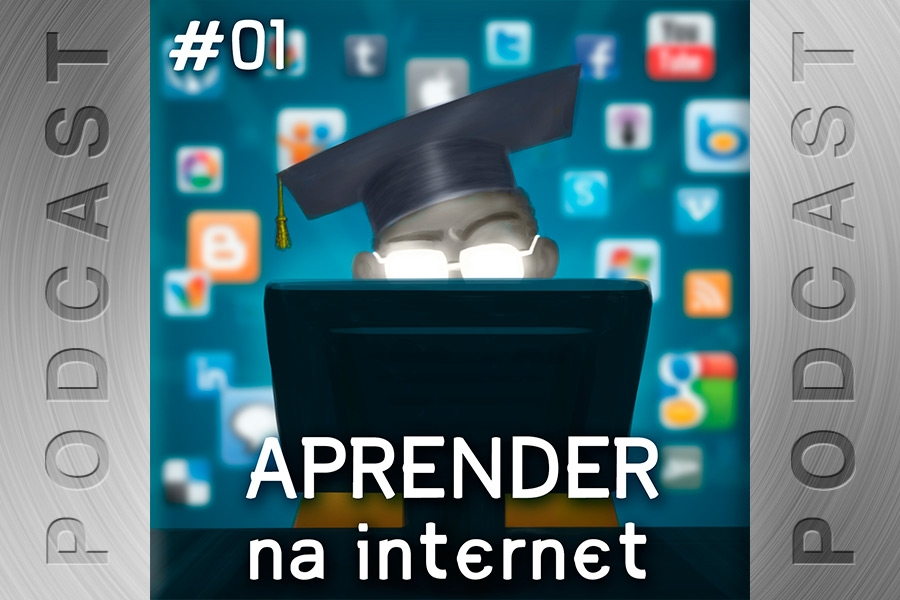 #01 – Aprender na Internet