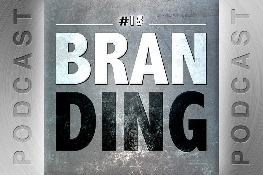 #15 – Branding